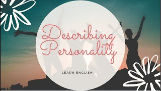 Download Describing Personality -Vocabulary Lesson Video