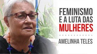 Download Movimento feminista e a luta das mulheres - Entrevista com Amelinha Teles Video