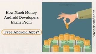 Download How Much Android Developer Earns From Free Apps? | ThingsToKnow Video