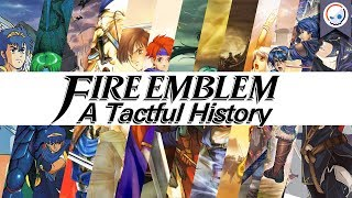 Download Fire Emblem: A Tactful History | The Complete Story Behind the Franchise (1990-2017) Video