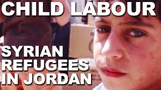 Download High risk of child labour for Syrian refugees in Jordan Video