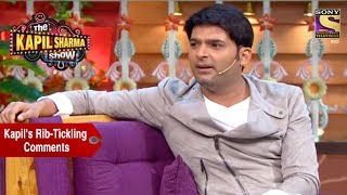 Download Kapil's Rib-Tickling Comments - The Kapil Sharma Show Video