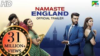 Download Namaste England | Official Trailer | Arjun Kapoor, Parineeti Chopra | Vipul Amrutlal Shah | Oct 19 Video