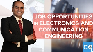 Download Job Opportunities in Electronics and Communication Engineers Video