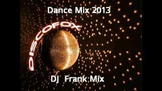 Download Discofox Dance Mix 2013 ( DJ Frank Mix ) Video