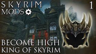 Download Skyrim Mods: Become High King of Skyrim - Part 1 Video