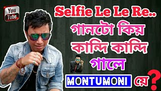 Download Selfie le le re Assamese Song Sung by Montu Moni Saikia in 4 different mood Video