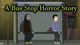 Download A Bus Stop Horror Story Animated Video