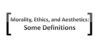 Download Morality, Ethics, and Aesthetics: Some Definitions Video