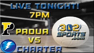 Download #5 Wilmington Charter visits #4 Padua Academy Volleyball LIVE from Padua Video