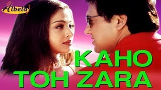 Download Kaho Toh Zara - Video Song | Albela | Govinda & Aishwarya Rai | Alka Yagnik & Kumar Sanu Video