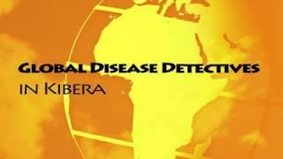 Download Global Disease Detectives in Kibera Video