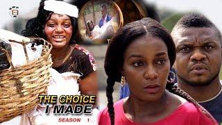 Download The Choice I Made Season 1 - 2017 Latest Nigerian Nollywood Movie | Ken Erics | Queen Nwokoye Video