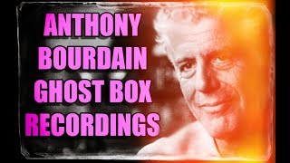 Download Anthony Bourdain Ghost Box Sessions. HE SPEAKS through the SoulSpeaker. Hear it. Video