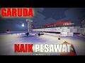 Download Naik Pesawat Garuda First Class - Minecraft Indonesia Video