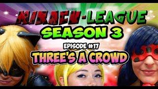 Download Miracu-League: Ladybug & Cat Noir - SEASON 3 - Episode 17: Three's a Crowd Video