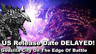 Download US Release Date Delayed - Godzilla City On The Edge Of Battle Video