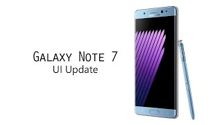 Download Galaxy Note 7 UI Update Video