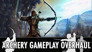 Download Skyrim Mod: Archery Gameplay Overhaul Video