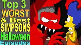 Download Top 3 Worst & Best Simpsons Halloween Episodes Video