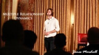 Download Multiple Relationship Dynamics | James Marshall | Full Length HD Video