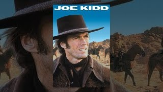 Download Joe Kidd Video