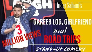 Download Gareeb Log, Girlfriend & Roadtrips| Stand-Up Comedy By Inder Sahani| Canvas Laugh Club Video