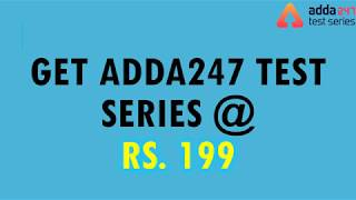 Download Special Offer   Adda247 Test Series   Subscription Starting @ Rs. 199 Video
