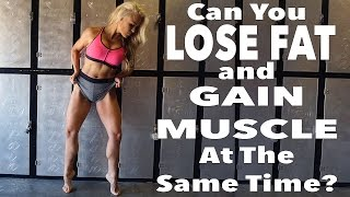 Download Lose Fat And Build Muscle? | EP18 Video