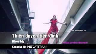 Download Thiên duyên tiền định - Khởi My karaoke Video