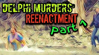 DELPHI MURDERS - ARE THESE TRANSCRIPTS REAL? Free Download Video MP4