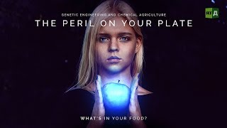 Download The Peril on your Plate: Genetic engineering and chemical agriculture, what's in your food? Video