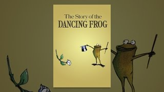 Download The Story of the Dancing Frog Video