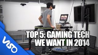 Download Top 5: Gaming Tech We Want In 2014 Video