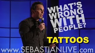 Download Tattoos | Sebastian Maniscalco: What's Wrong With People? Video