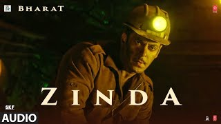 Download Full Audio: 'Zinda' Song - Bharat | Salman Khan | Julius Packiam & Ali Abbas Zafar ft Vishal Dadlani Video