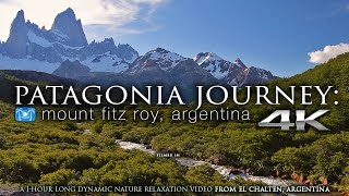 Download 4K PATAGONIA JOURNEY (+music): Mount Fitz Roy, Argentina 1 HR Nature Relaxation™ Experience Video