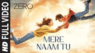 Download ZERO: Mere Naam Tu Full Song | Shah Rukh Khan, Anushka Sharma, Katrina Kaif | Ajay-Atul |T-Series Video