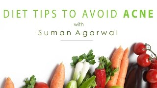 Download Foods To Avoid For Acne - Nutrition With Suman Agarwal - Glamrs Video