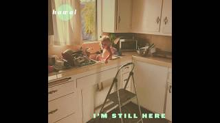 Download Hawai - I'm Still Here Video