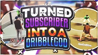 Download TURNED TRASH SUBSCRIBER INTO A DRIBBLE GOD😱•ULTIMATE DRIBBLE TUTORIAL 😳•WONT BELIVE WHAT HAPPENS😱 Video