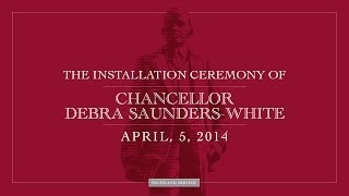 Download Installation Ceremony for 11th Chancellor Dr. Debra Saunders-White Video