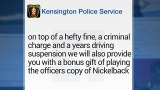 Download Police punish drunk drivers by blasting Nickelback Video