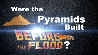 Download Were the Pyramids Built Before the Flood? (Masoretic Text vs. Original Hebrew) Video