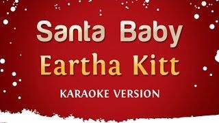 Download Eartha Kitt - Santa Baby (Karaoke Version) Video