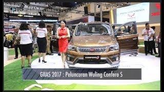 Download GIIAS 2017 | Peluncuran Wuling Confero S I OTO Video