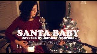 Download Santa Baby (Cover) by Daniela Andrade Video