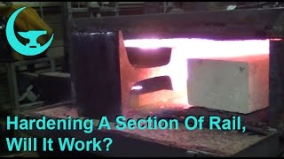 Download Hardening A Section Of Rail, Will It Work? Video