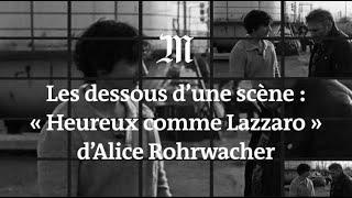 Download Cannes 2018: les dessous d'une scène d'«Heureux comme Lazzaro» par Alice Rohrwacher Video