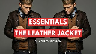Download How To Choose & Wear a Leather Jacket - Men's Wardrobe Essentials Video